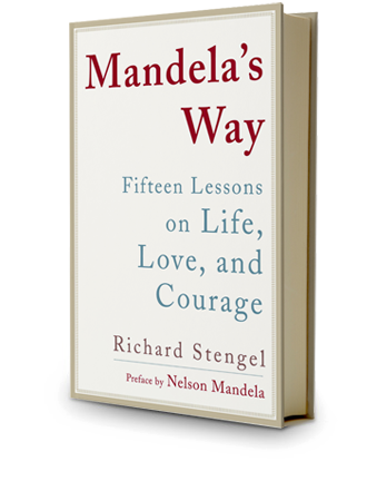 Mandela's Way - Fifteen Lessons on Life, Love, and Courage - Richard Stengel